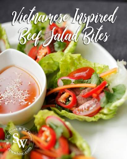 Vietnamese Inspired Beef sald bites, a naturally rich and healthy way to add some fun to your diet