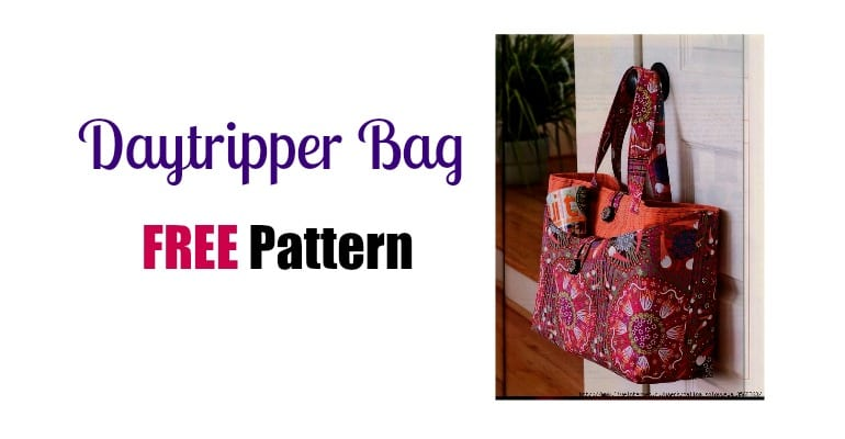 Daytripper Bag – FREE pattern