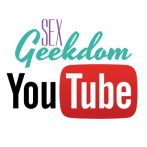 Sex Geekdom, on YouTube!
