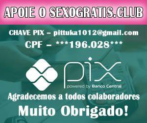 Doções para o sexo gratis via PIX