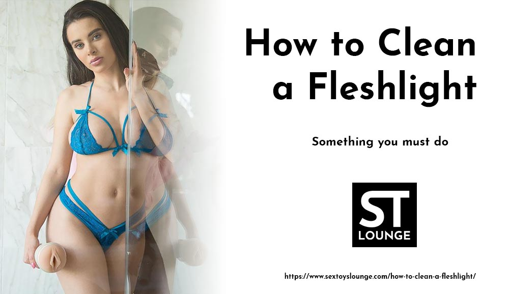 How to clean a fleshlight