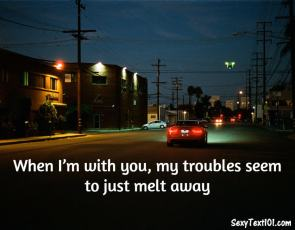 troubles melt away text