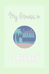 My fitness in February