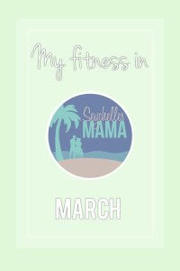 My fitness in March