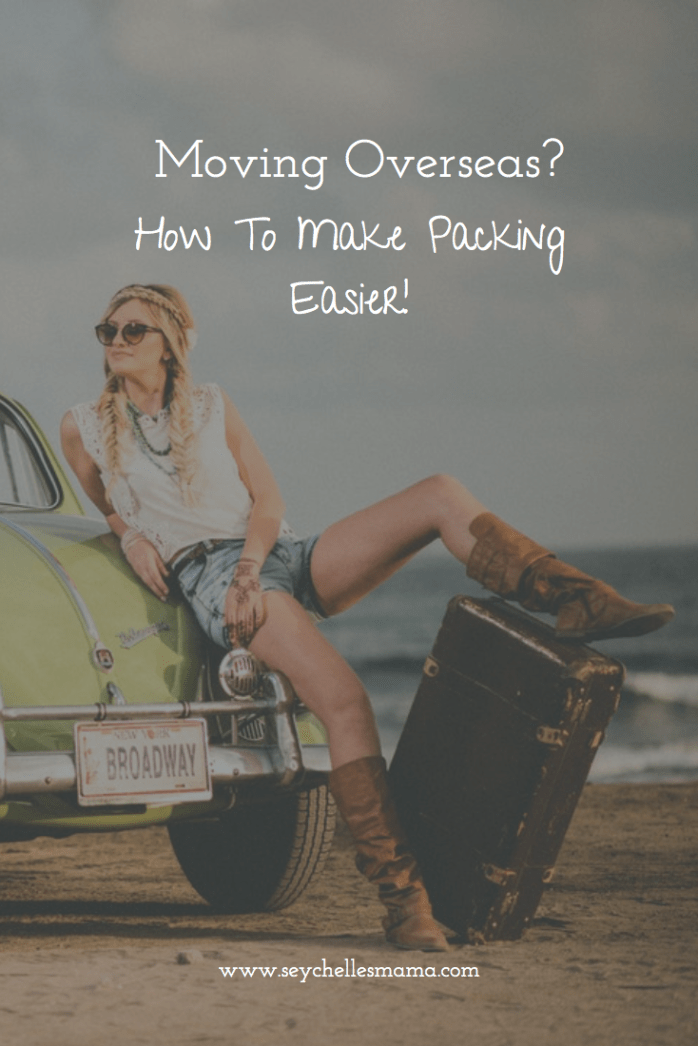 make packing easier for moving abroad