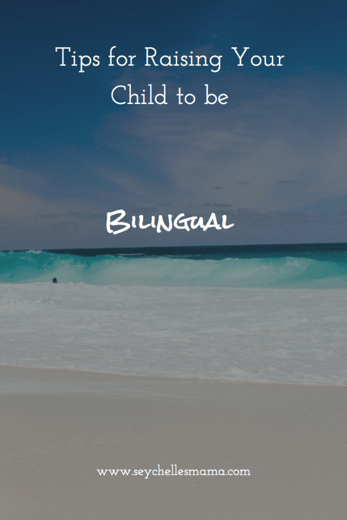 tips for raising your child to be bilingual