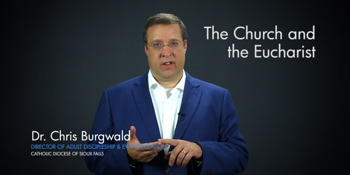 The Church and the Eucharist