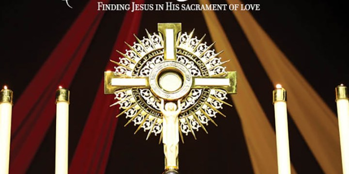 January 2020 Eucharistic Adoration: Finding Jesus in His sacrament of love