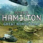 Great North Road by Peter F. Hamilton (book review)