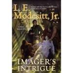 Imager's Intrigue (Imager Portfolio book 3) by L.E.Modesitt, Jr. (book review).