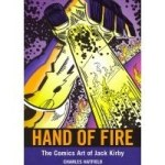 Hand of Fire – The Comics Art Of Jack Kirby by Charles Hatfield (book review).