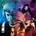 Star Trek: Myraid Universes: Echoes And Refractions (book review)