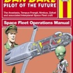 Dan Dare: Pilot Of The Future (The Anastasia, Tempus Frangit, Nimbus, Zylbat And Associated Interplanet Space Fleet Craft by Rod Barzilay and Graham Bleathman (book review).