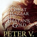 The Great Bazaar And Brayan's Goldby Peter V. Brett(book review).