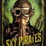 Sky Pirates (The Chronicles Of Light And Shadow book three) by Liesel Schwarz (book review).