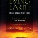 Songs Of The Dying Earth edited by George R.R. Martin and Gardner Dozois (book review).