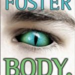 Body, Inc. (The Tipping Point Trilogy book 2) by Alan Dean Foster (book review).