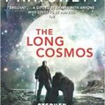 The Long Cosmos (Long Earth Cycle book 5) by Terry Pratchett & Stephen Baxter (book review).