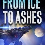 From Ice To Ashes by Rhett C. Bruno (book review)