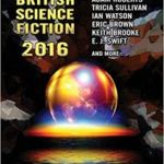 Best Of British Science Fiction 2016 edited by Donna Scott (book review).