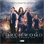 Torchwood: Aliens Among Us: Part 1 by James Goss, Juno Dawson and AK Benedict (CD review).