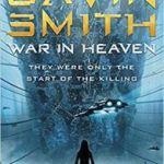 War In Heaven by Gavin G. Smith (book review).