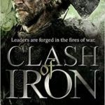 Clash Of Iron (The Iron Age Trilogy book 2) by Angus Watson (book review).