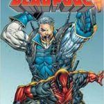 Marvel Platinum: The Definitive Deadpool Reloaded by Fabian Niceieza, Joe Kelly, Daniel Way, et al.(graphic novel review).