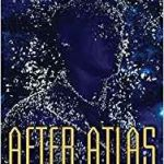 After Atlas (A Planetfall Novel) by Emma Newman (book review).
