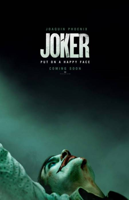 Joker: Put on your happy face! (film poster).