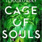 Cage Of Souls by Adrian Tchaikovsky (book review).