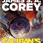 Caliban's War (book 2 of The Expanse series) by James S.A. Corey (book review).