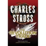 The Revolution Trade (Merchant Prince Omnibus) by Charles Stross (book review).