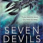 Seven Devils by Laura Lam and Elizabeth May (book review).