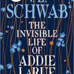 The Invisible Life Of Addie Larue by V.E. Schwab (ebook review).