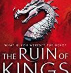 The Ruin Of Kings: Prophecy and Magic Combine in This Powerful Epic (A Chorus of Dragons) by Jenn Lyons (book review).