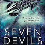 Seven Devils (book 1 of 2) by Elizabeth May & Laura Lam (book review).