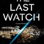 The Last Watch (The Divide Series book 1) by J.S. Dewes (book review).