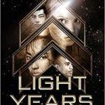 Light Years (book 1) by Kass Morgan (book review).