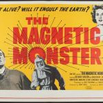 The Magnetic Monster (1953) (film review retrospective).