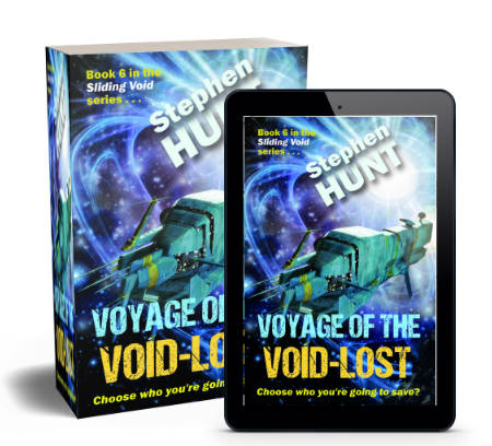 Stephen Hunt's new science fiction adventure, 'Voyage of the Void Lost' launches early.