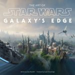 The Art Of Star Wars: Galaxy's Edge by Amy Ratcliffe (book review).
