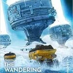 Cixin Liu's The Wandering Earth by: A Graphic Novel by Cixin Liu and Stefano Raffaele (graphic novel review).