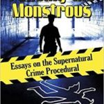 Policing The Monstrous edited by Ashley Szanter (book review).