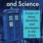 Doctor Who And Science edited by Marcus K. Harmes and Lindy A. Orthia (book review).