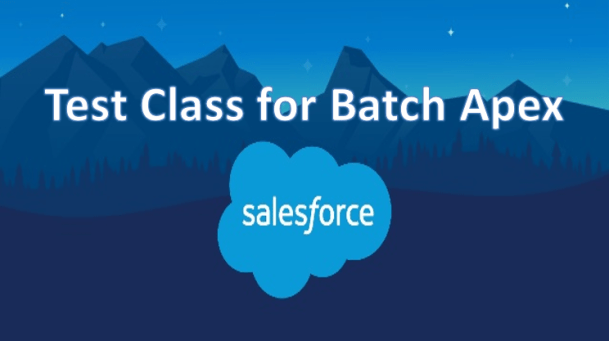 Test class for Batch Apex in Salesforce