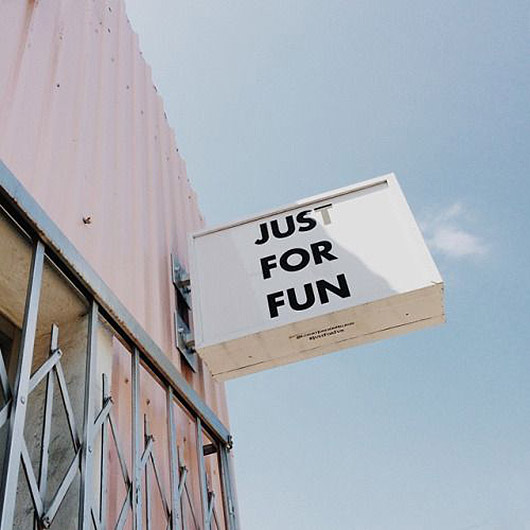 just for fun sign on pink building. / sfgirlbybay