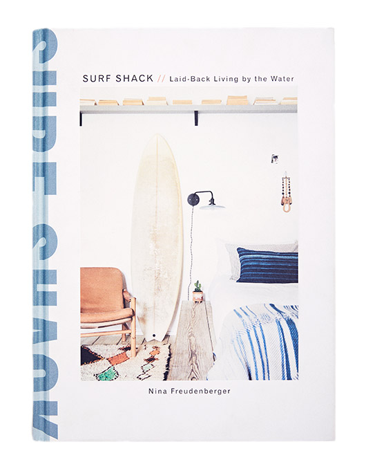 surf shack book by nina freudenberger. / sfgirlbybay
