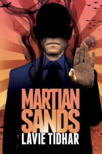 GUEST POST] Lavie Tidhar's Top 5 Five Weird Trips to Mars