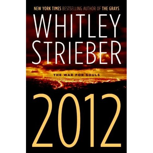 Image result for whitley strieber 2012